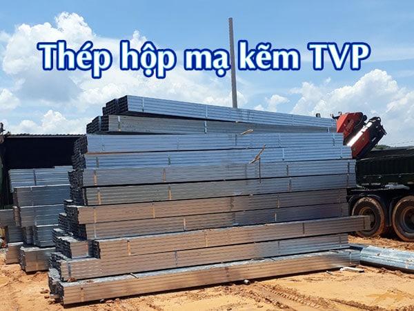 Thép hộp TVP - lựa chọn tối ưu cho mọi công trình