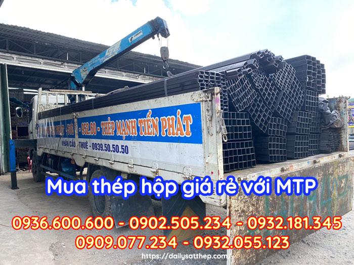 Mua thép hộp giá rẻ tại Bình Dương với MTP