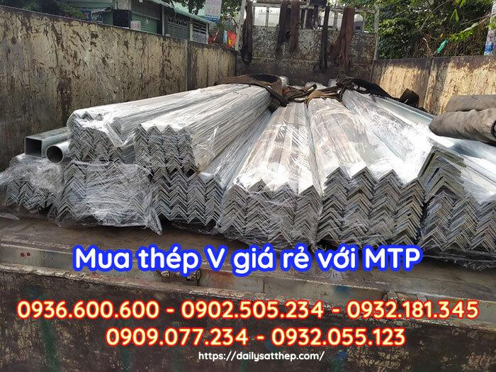 Giá thép V Quyền Quyên do Đại Lý Sắt Thép MTP phân phối với giá rẻ nhất thị trường