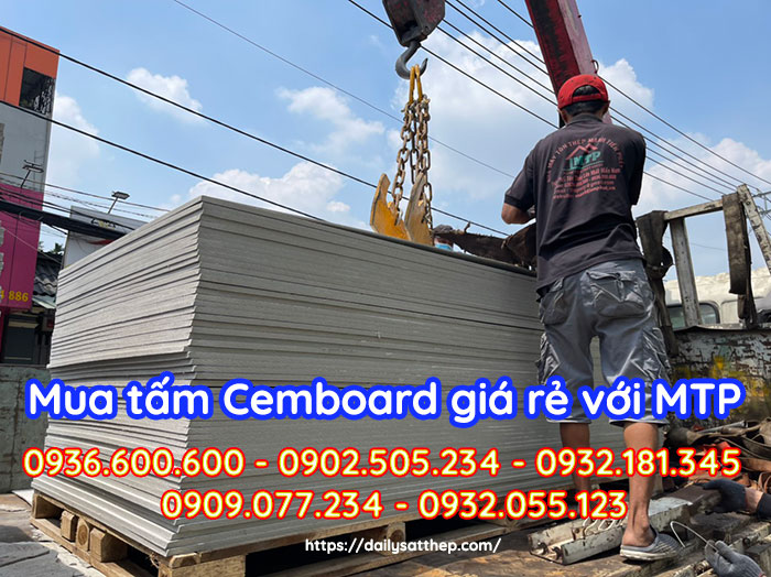 Đại lý Sắt thép MTP là đơn vị duy nhất nhập khẩu tấm Cemboard Thái Lan từ nhà máy sản xuất, mà không thông qua bất kỳ trung gian mua bán nào hết