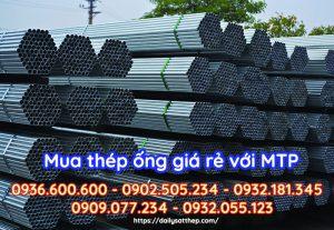 Mua thép ống Hòa Phát giá tốt với Đại lý sắt thép MTP