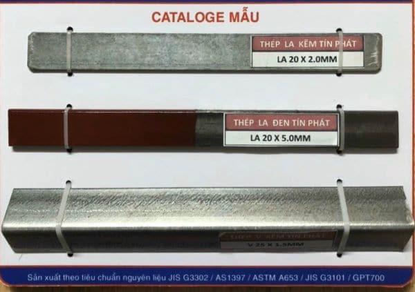 Thép La mạ kẽm và thép La đen là hai nhóm sản phẩm thông dụng nhất trên thị trường